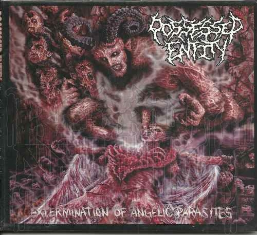 POSSESSED ENTITY - Extermination of Angelic Parasites (Digipak)
