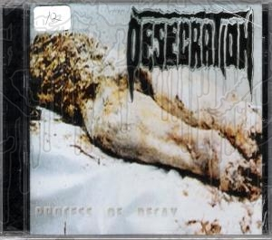 DESECRATION - Process Of Decay (U.S. version)