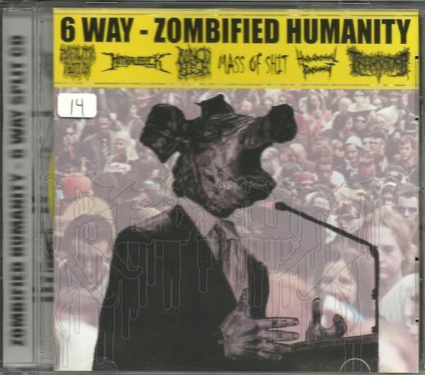 COMP: ZOMBIFIED HUMANITY - 6 Way Split C.D.