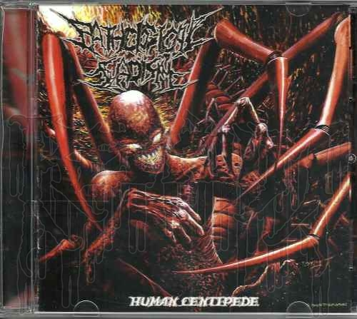 PATHOLOGICAL SADISM - Human Centipede (MCD)