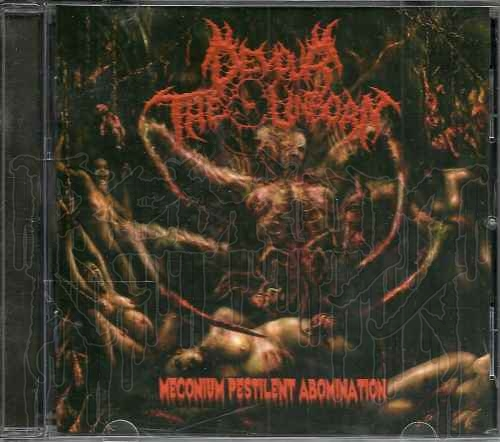 DEVOUR THE UNBORN - Meconium Pestilent Abomination