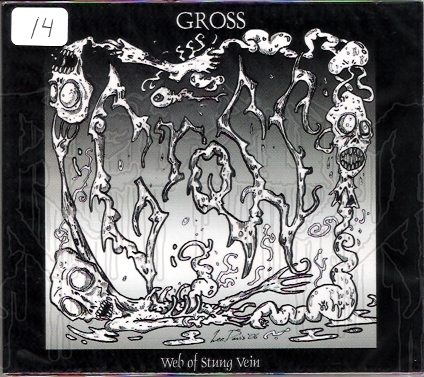 GROSS - Web Of Stung Vein