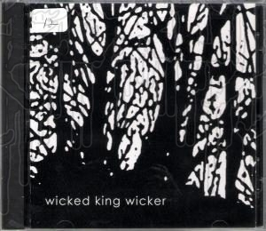WICKED KING WICKER - S/T