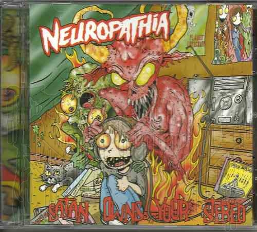 NEUROPATHIA-Satan Owns Your Stereo