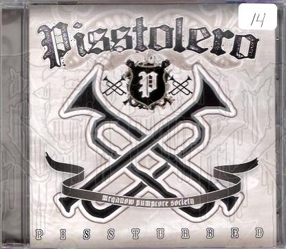 PISSTOLERO - Pissturbed