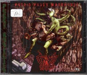 CLITORIDUS INVAGINATUS - Putrid Pussy Warehouse