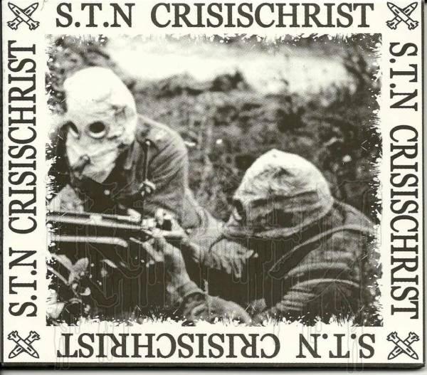 S.T.N. / CRISISCHIRIST Split MCD  (Digipak)