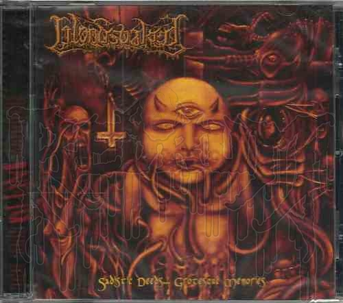 BLOODSOAKED - Sadistic Deeds. Grotesque Memories