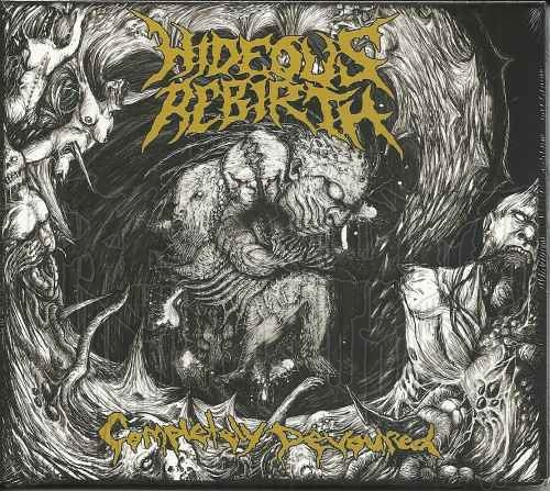 HIDEOUS REBIRTH - Completely Devoured (Digi-pak MCD)