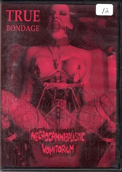 NECROCANNIBALISTIC VOMITORIUM - True Bondage MCD (In DVD case)