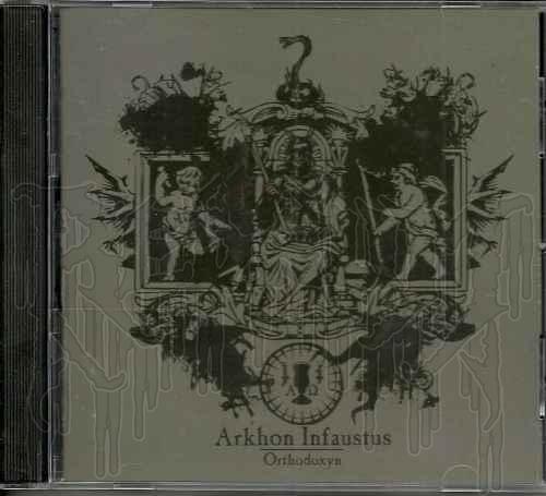 ARKHON INFAUSTUS - Orthodoxyn
