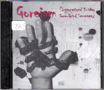 COMP: GOREISM (5 - Way Scumage)