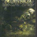 NECROPHAGIA - Necrotorture / Sickess (DVD)