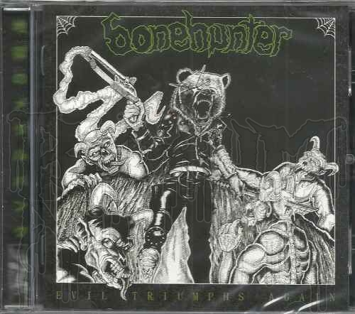 BONEHUNTER - Evil Triumphs Again