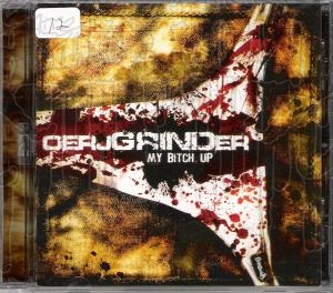 OERJGRINDER - Grind My Bitch Up