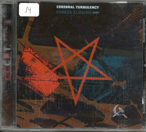 CEREBRAL TURBULENCY - Forces Closing Down (Re-edition w Bonus)