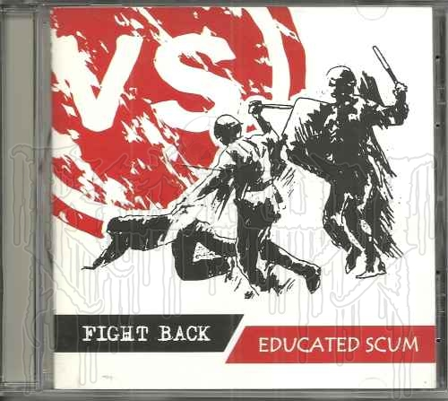 EDUCATED SCUM Vs. FIGHT BACK - Split C.D.