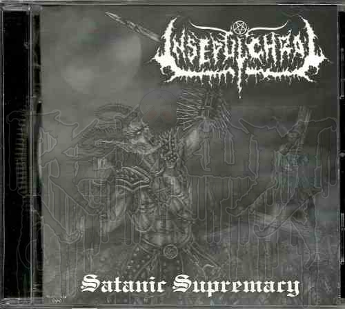 INSEPULCHRAL-Satanic Supremacy