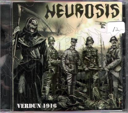 NEUROSIS (Col.) - Verdun 1916