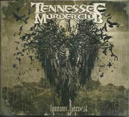 TENNESSEE MURDER CLUB – Human Harvest (C.D./DVD Digi-pak)