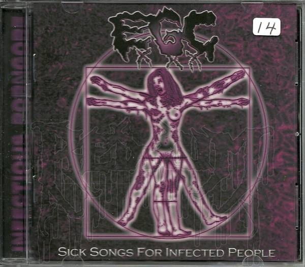 EROTIC GORE CUNT - Sick Songs For Infected People