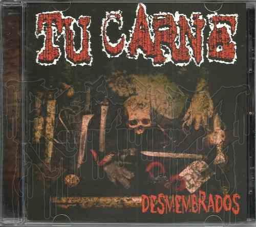 TU CARNE - Desmembrados (MCD)