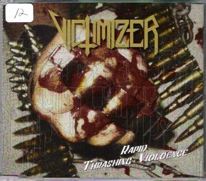 VICTIMIZER - Rapid Thrashing Violence  (MCD w/ Bonus Tracks)