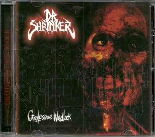 DR SHRINKER-Grotesque Wedlock