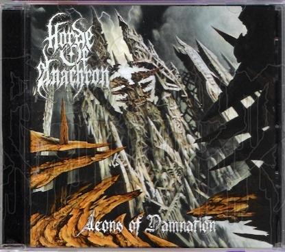 HORDE OF ANACHRON - Aeons Of Damnation