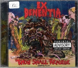 EX DEMENTIA - Thou Shall Repulse