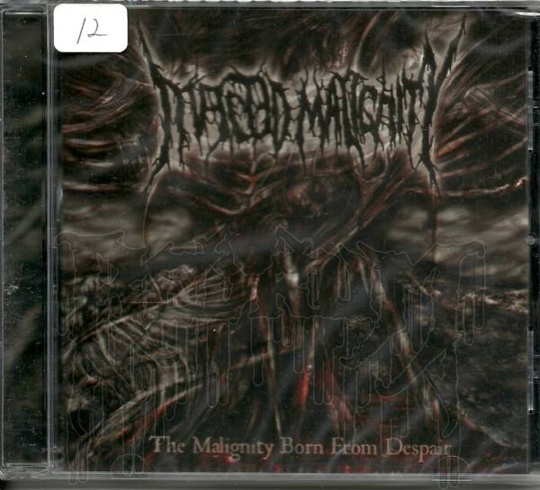 INFECTED MALIGNITY-The Malignity Born From Despair