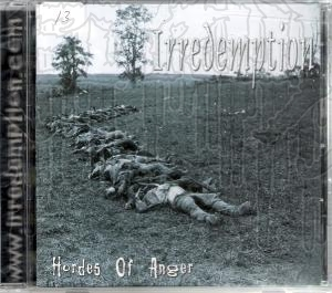 IRREDEMPTION - Hordes Of Anger