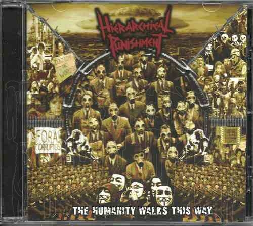 HIERARCHICAL PUNISHMENT -The Humanity Walks This Way
