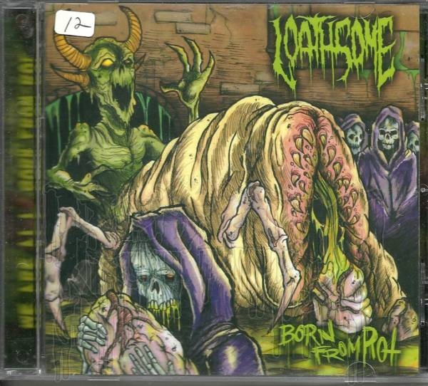 LOATHSOME - Born From Rot