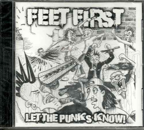 FEET FIRST - Let the Punks Know!