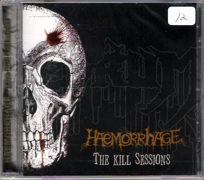HAEMORRHAGE - The Kill Sessions