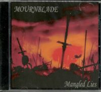 MOURNBLADE - Mangled Lies