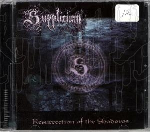 SUPPLICIUM - Resurrection Of The Shadows