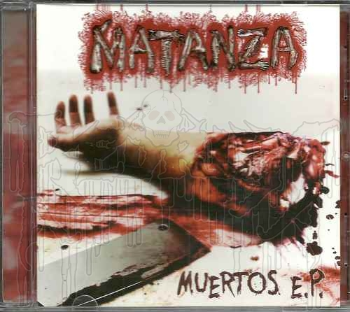 MATANZA - Muertos E.P.
