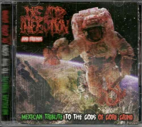 COMP: MEXICAN TRIBUTE TO THE GODS OF GORE GRIND: DEAD INFECTION
