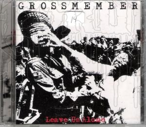 GROSSMEMBER - Leave Us Alone
