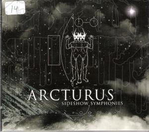 ARCTURUS - Sideshow Stmphonies (Digi-pak)