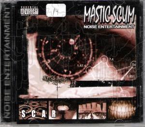 MASTIC SCUM - Scar